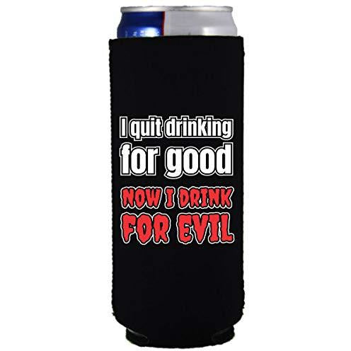 slim can koozie with quit drinking for good design