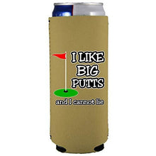 Load image into Gallery viewer, I Like Big Putts Slim 12 oz Can Coolie
