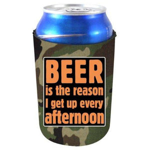 "camo can koozie with ""beer is the reason i get up every afternoon"" funny text design."