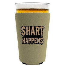 Load image into Gallery viewer, Shart Happens Pint Glass Coolie