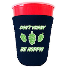 Load image into Gallery viewer, Don't Worry Be Hoppy! Party Cup Coolie