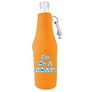 I'm On A Boat Funny Beer Bottle Coolie With Opener