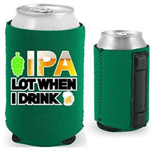 Load image into Gallery viewer, green magnetic can koozie with funny ipa lot when i drink design