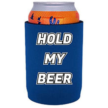 Load image into Gallery viewer, full bottom can koozie with hold my beer design