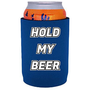 full bottom can koozie with hold my beer design