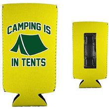 Load image into Gallery viewer, Camping is in Tents Slim Magnetic Can Coolie