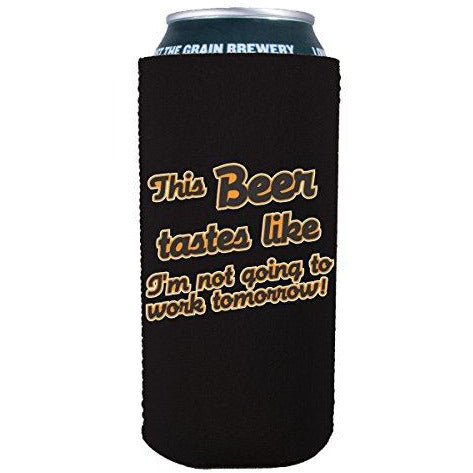 16 oz can koozie with this beer tastes like design