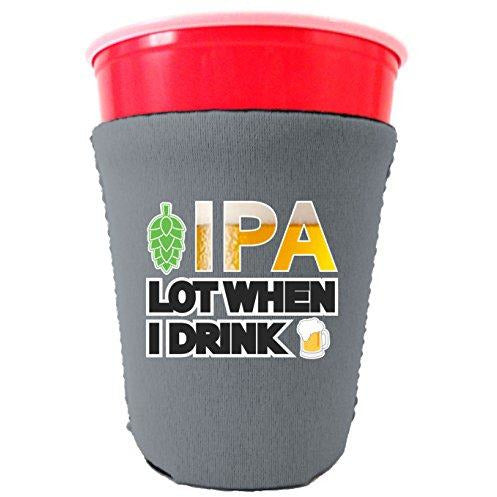 gray party cup koozie with ipa lot when i drink design