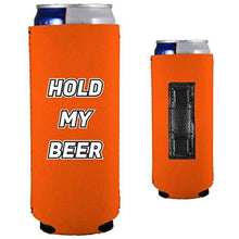 Load image into Gallery viewer, orange magnetic slim can koozie with funny hold my beer text design