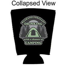 Load image into Gallery viewer, Weekend Forecast Drinking with a chance of Camping Pint Glass Coolie