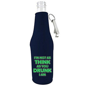 "navy blue beer bottle koozie with opener and ""i'm not as think as you drunk i am"" funny text design"
