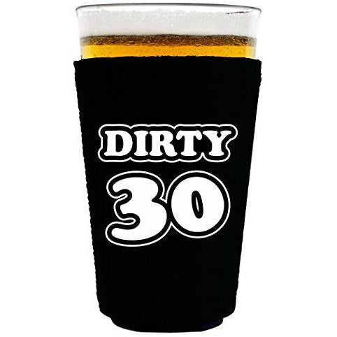 pint glass koozie with dirty 30 design