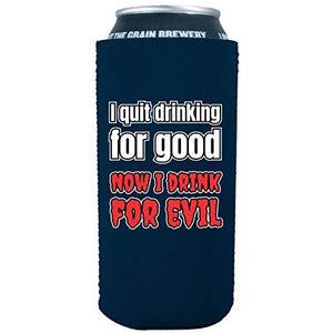 16 oz koozie design with i quit drinking for good