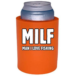"MILF Man I Love Fishing Thick Foam""Old School"" Can Coolie"