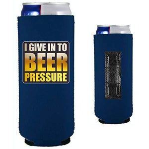 navy blue magnetic slim can koozie with funny I give in to beer pressure design
