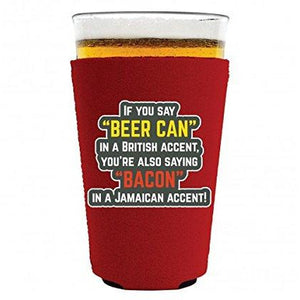 Beer Can Bacon Accents Pint Glass Coolie