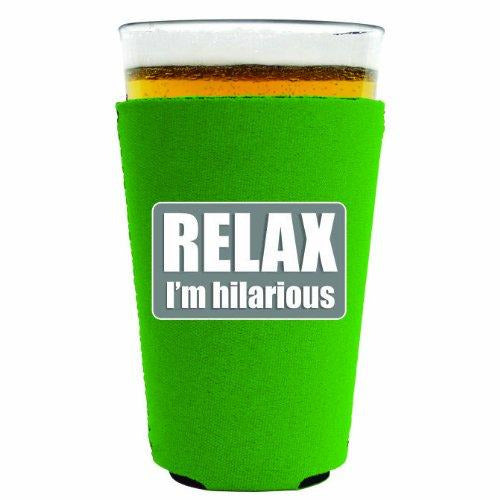 pint glass koozie with relax im hilarious