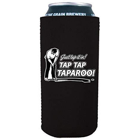 16 oz can koozie with tap tap taparoo design