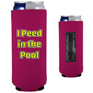 I Peed in the Pool Magnetic Slim Can Coolie