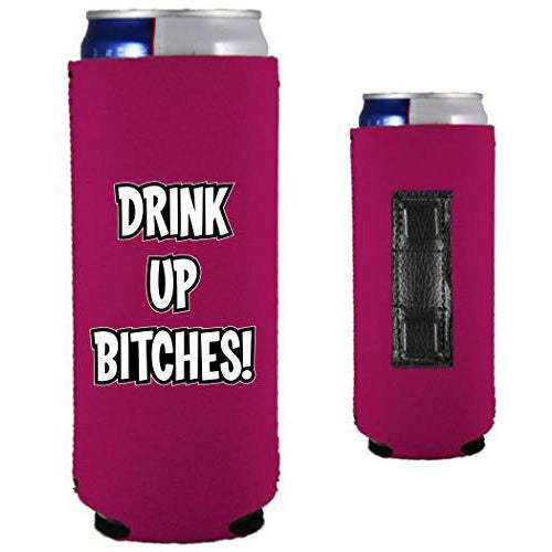 magenta magnetic slim can koozie with drink up bitches funny text design