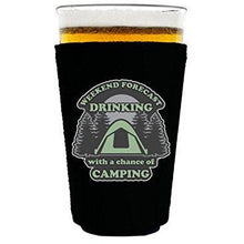 Load image into Gallery viewer, pint glass koozie with drinking with a chance of camping design