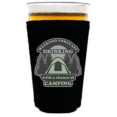 pint glass koozie with drinking with a chance of camping design