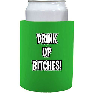 bright green thick foam old school koozie with drink up bitches design