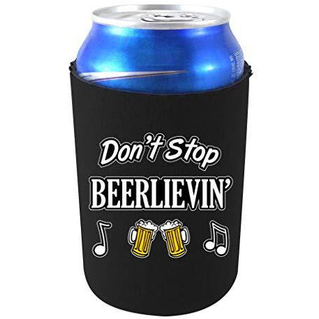 can koozie with dont stop beerlievin design