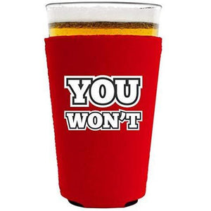 You Won't Pint Glass Coolie