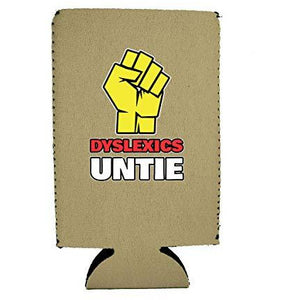 Dyslexics Untie 16 oz. Can Coolie