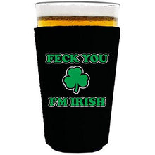 Load image into Gallery viewer, pint glass koozie with feck you im irish design