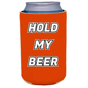 can koozie with hold my beer design