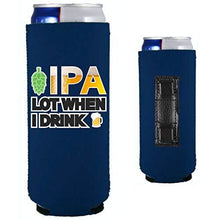 Load image into Gallery viewer, navy blue magnetic slim can koozie with funny ipa lot when i drink design