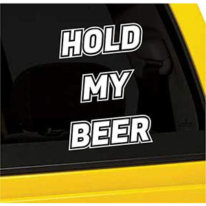 Hold My Beer Vinyl Sticker