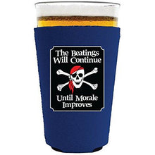 Load image into Gallery viewer, The Beatings Will Continue Pint Glass Coolie