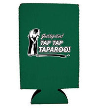 Load image into Gallery viewer, Just Tap It In! Tap Tap Taparoo! Golf 16 oz. Can Coolie