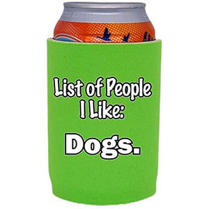List of People I Like Dogs Full Bottom Can Coolie