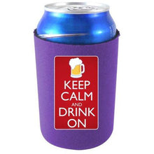 Load image into Gallery viewer, Keep Calm Drink On Can Coolie