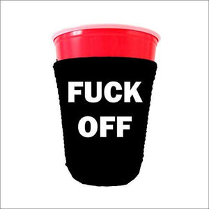 Fuck Off Solo Cup Coolie