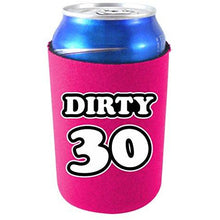 Load image into Gallery viewer, Dirty 30 Birthday Can Coolie