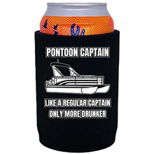 "Load image into Gallery viewer, black thick neoprene can koozie with ""pontoon captain, like a regular captain only more drunker"" funny text design"