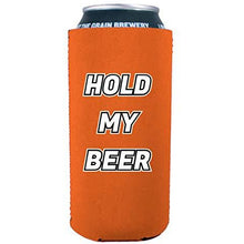 Load image into Gallery viewer, 16 oz can koozie with hold my beer design