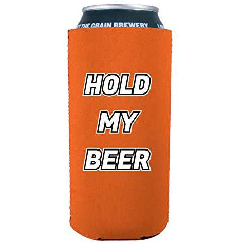 16 oz can koozie with hold my beer design