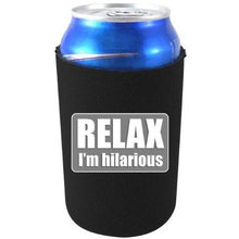 Load image into Gallery viewer, black can koozie with relax I'm hilarious text design