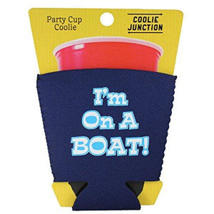 I'm On A Boat Party Cup Coolie