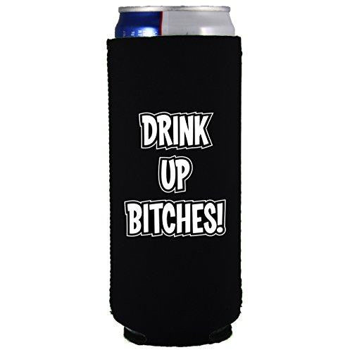 slim can koozie with drink up bitches design