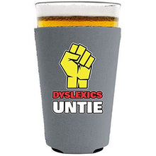 Load image into Gallery viewer, Dyslexics Untie Pint Glass Coolie