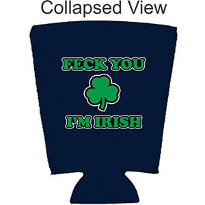 Feck You I'm Irish Pint Glass Coolie