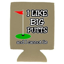 Load image into Gallery viewer, I Like Big Putts Magnetic Can Coolie