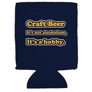 Craft Beer Alcoholism Can Coolie